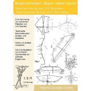 Bogenschießen Bogen selber bauen 122 geniale Patente zeigen wie
