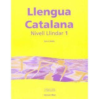 Llengua Catalana: Dolors Badia: Englische Bücher