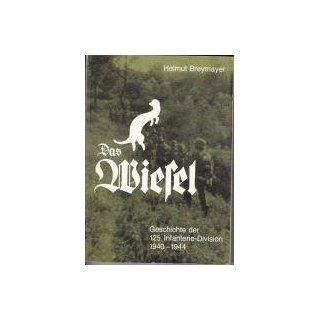 Das Wiesel. Die Geschichte der 125. Infanterie Division: