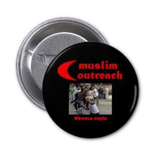 Muslim outreach obama style pin