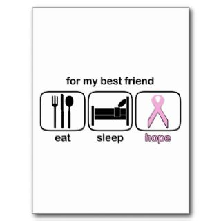 Best Friend Eat Sleep Hope   Breast Cancer Post Cards