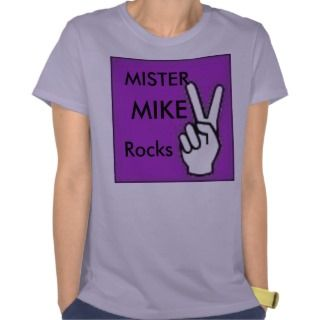 MISTER, MIKE T shirt