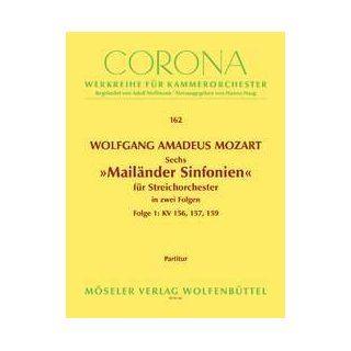 Sechs Mailänder Sinfonien: Sinfonien 1 3. Band 1. KV 155 160