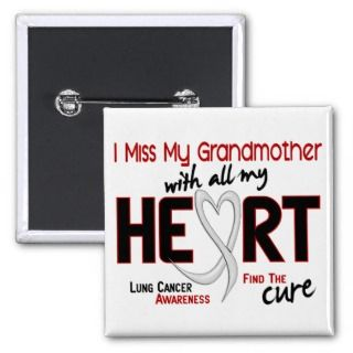 Lung Cancer I Miss My Grandmother Buttons