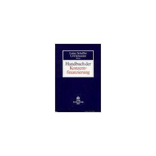 Handbuch der Konzernfinanzierung Marcus Lutter, Eberhard