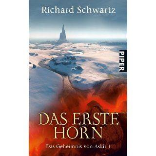 Das Erste Horn. Das Geheimnis von Askir 01. Richard