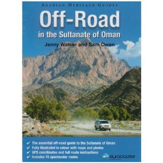 Off Road in the Sultanate of Oman (Arabian Heritage Guide):
