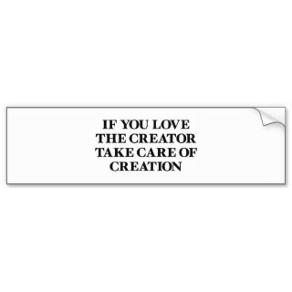 Creator and Creation Bumper Stickers
