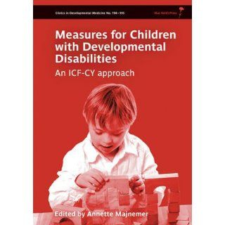 Measures for Children with Developmental Disability framed by the ICF
