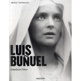 Luis Buñuel Sämtliche Filme Bill Krohn, Paul Duncan