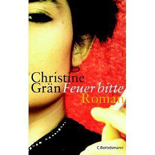 Feuer bitte Christine Grän Bücher
