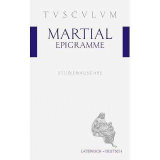 Epigramme Auswahlausgabe Marcus Valerius Martial, Paul