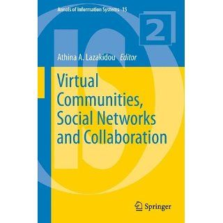 Virtual Communities, Social Networks and Collaboration (Annals of