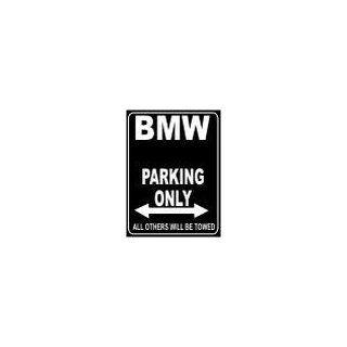 PEMA Parkplatz   Parking Only BMW   Parkplatzschild Auto