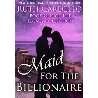 Maid for the Billionaire (Book 1) (Legacy Collection) [Kindle Edition]