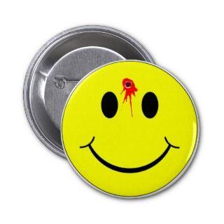 Shot Dead Head Smiley Face Bleeding Bullet Hole Pinback Button