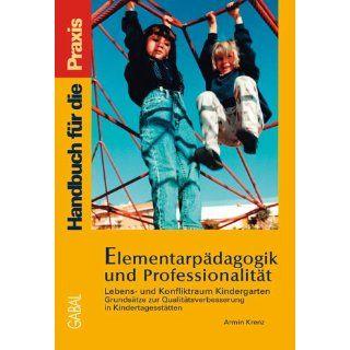Elementarpädagogik und Professionalität Armin Krenz