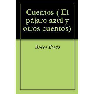 Cuentos ( El pájaro azul y otros cuentos) eBook Ruben Dario