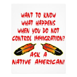 Immigration Control Ask A Native American Indian Flyers