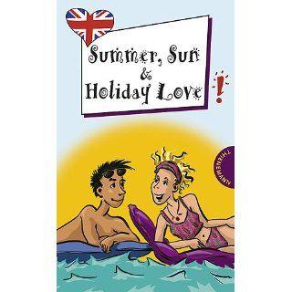 Summer, Sun and Holiday Love, aus der Reihe Freche Mädchen   freches