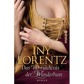 Das Vermächtnis der Wanderhure (Knaur TB) eBook: Iny Lorentz: