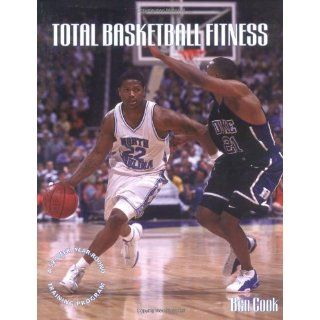 Total Basketball Fitness A 52 Week, Year Round Training Program