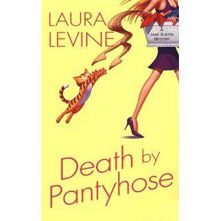 Death By Pantyhose: Jaine Austen Series, Book 6 (A Jane Austen Mystery