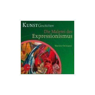 Die Malerei des Expressionismus KunstGeschichten Marion