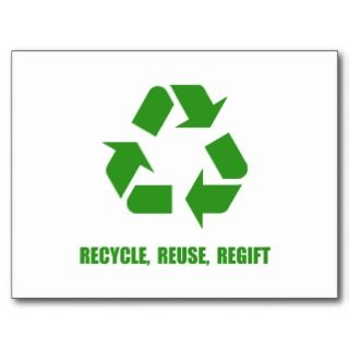 Recycle Resuse Regift Post Card
