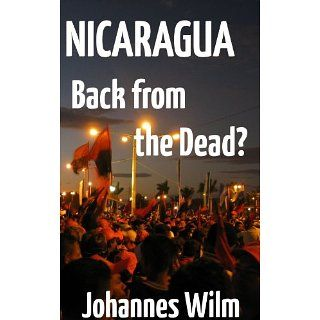 Nicaragua, Back from the Dead? An anthropological View of the
