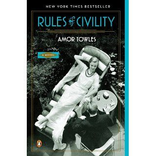 Rules of Civility A Novel eBook Amor Towles Kindle Shop
