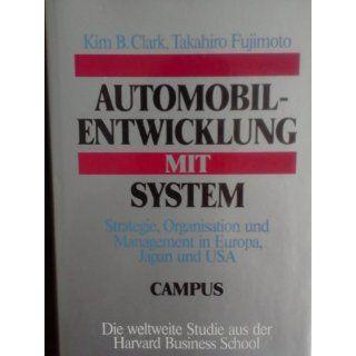 Automobilentwicklung mit System Strategie, Organisation und