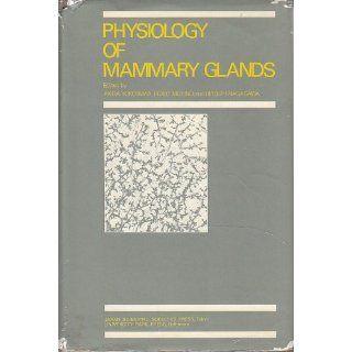 Physiology of Mammary Glands: Akira Yokoyama, etc