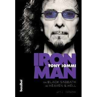 Iron Man   Von Black Sabbath bis Heaven & Hell eBook Tony Iommi, TJ