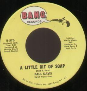 PAUL DAVIS a little bit of soap 7 b/w three little words (b576) us