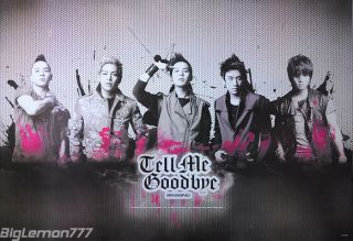 BIG BANG   Tell Me Goodbye KOREAN BAND Poster #1