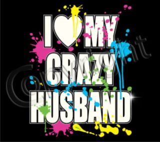 LOVE MY CRAZY HUSBAND Adult Humor Neon Valentines Day Marriage