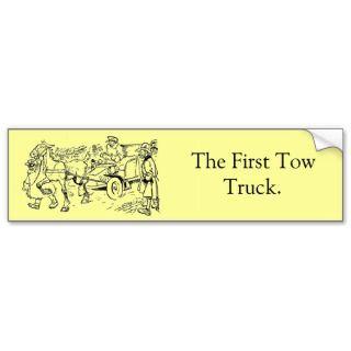 The First Tow Truck Bumper Sticker