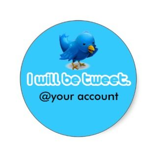 will be tweet. round stickers