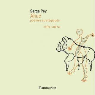 Ahuc ; poemes strategiques ; 1985 2012   Achat / Vente livre Serge