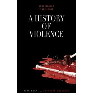 history of violence (édition 2012)   Achat / Vente BD John Wagner