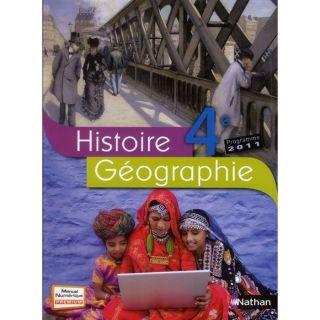 Histoire géographie ; 4ème (édition 2011)   Achat / Vente livre