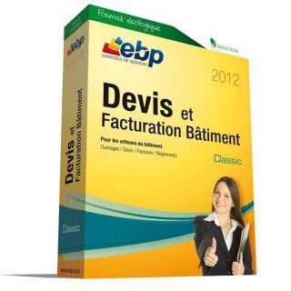 EBP Devis et Factu. Bâtiment Classic 2012   Achat / Vente LOGICIEL