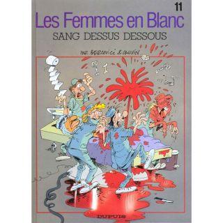 LES FEMMES EN BLANC T.11 ; SANG DESSUS DESSOUS   Achat / Vente BD
