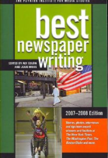 Best Newspaper Writing, 2007 2008