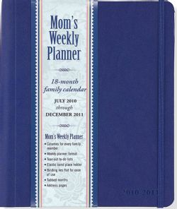 Mom`s Weekly Planner Blue 2011 Calendar