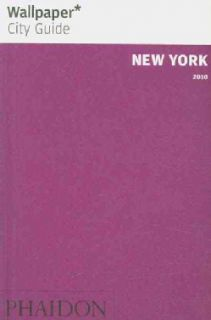 Wallpaper City Guide New York 2010 (Paperback)