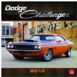 Dodge Challenger 2013 Calendar (Calendar)