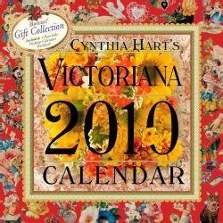 Cynthia Hart`s Victoriana 2010 Calendar
