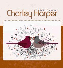 Charley Harper 2012 Calendar (Calendar)